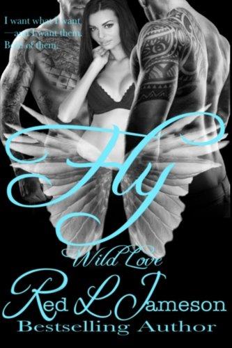 Fly (Wild Love) (Volume 2)