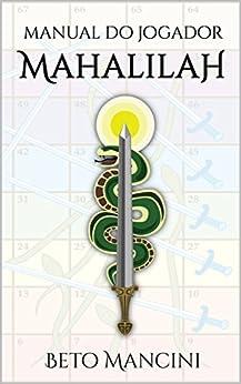 Manual do Jogador Mahalilah por [Mancini, Beto]