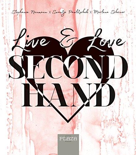 Live & Love Secondhand (German Edition) (Vintage-mode-blogger)