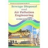 Enviromental Engineering (Vol. II) Sewage Waste Disposal and Air Pollution Engineering (2018-2019 Session)
