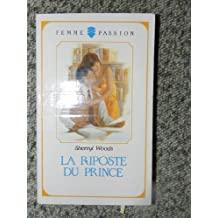 Riposte Du Prince -La