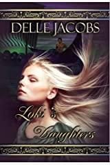 Loki's Daughters Kindle Edition
