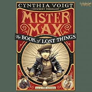 Mister Max: The Book of Lost Things Audiobook