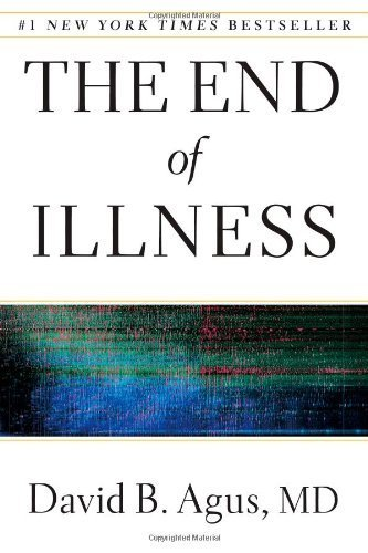 The End of Illness by David B. Agus (January 17, 2012) Hardcover