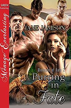 Purring in Fate [Werecats of Fate 2] (Siren Publishing Menage Everlasting) by [Jamison, Jane]