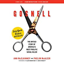 Gosnell: The Untold Story of America's Most Prolific Serial Killer Audiobook by Ann McElhinney, Phelim McAleer Narrated by Ann McElhinney