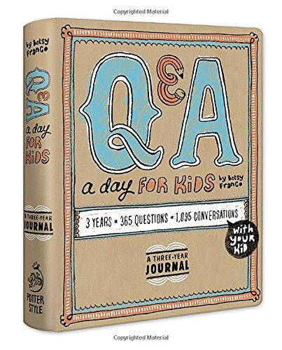 Q&A a Day for Kids: A Three-Year Journal by Betsy Franco cover