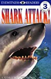 Shark Attack!, Cathy East Dubowski, 0789434407