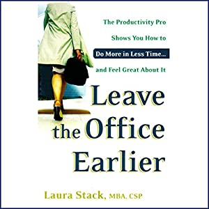 Leave the Office Earlier Audiobook