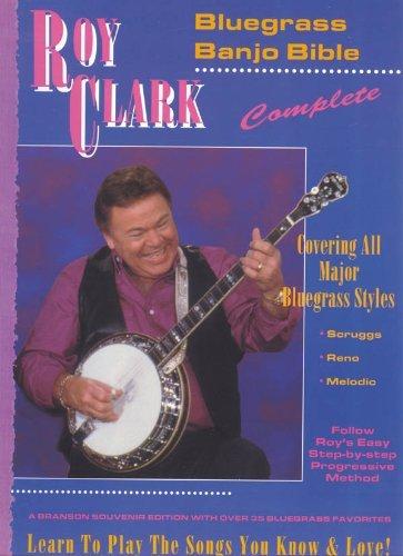 Roy Clark Banjo - By Roy Clark Roy Clark's Bluegrass Banjo Bible [Paperback]