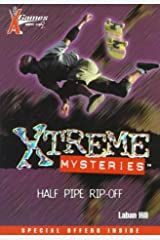 Half Pipe Rip-Off (X Games Xtreme Mysteries (4)) Paperback