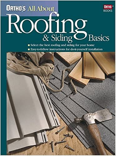 Charming Orthou0027s All About Roofing U0026 Siding Basics (Orthou0027s All About): Ortho Books,  Larry Johnston: 0071549058500: Amazon.com: Books