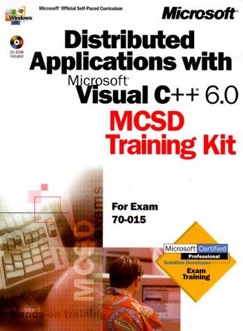 Download Distributed Applications with Microsoft Visual C++ 6.0: MCSD Training Kit (Dv-McSd Training Kit) pdf