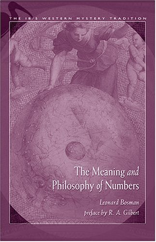 Read Online Meaning and Philosophy of Numbers (IBIS Western Mystery Tradition) PDF