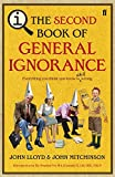 The Second Book of General Ignorance. John Lloyd and John Mitchinson