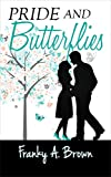 Pride and Butterflies (Austen Inspirations Book 1)