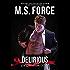 Delirious, A Quantum Novel (Quantum Series Book 6)