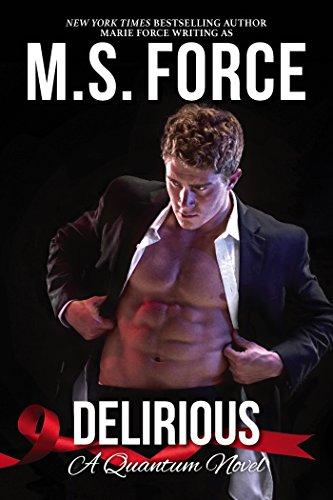 Delirious, A Quantum Novel (Quantum Series Book 6) cover