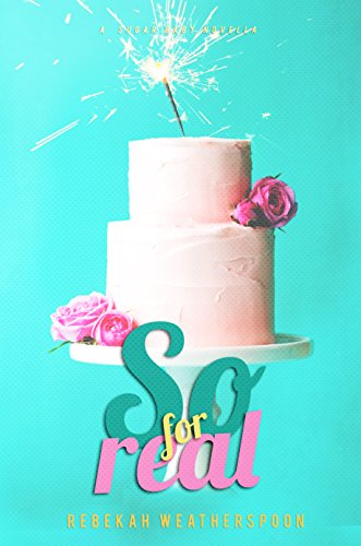 SO FOR REAL: A Sugar Baby Novella (Best Friendship Day Greetings)