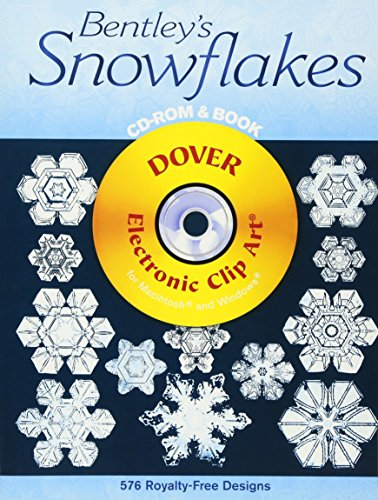 - Bentley's Snowflakes CD-ROM and Book (Dover Electronic Clip Art)