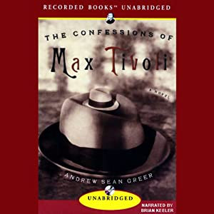 The Confessions of Max Tivoli Audiobook