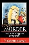 Holy Murder, Charlotte Kramer, 0741428946