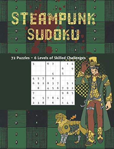 Historical Halloween Costumes Diy (Steampunk Sudoku 72 Puzzles 6 Levels of Skilled Challenges: Novelty Themed Brain Games to Challenge and)