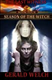 download ebook the last witness: season of the witch: season of the witch (volume 4) pdf epub