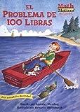 El Problema de 100 Libras (Math matters en Español) (Spanish Edition)