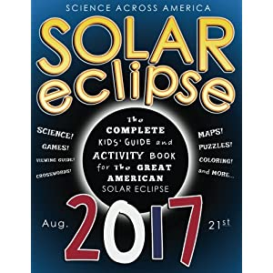 Ratings and reviews for Solar Eclipse 2017: The Complete Kids' Guide and Activity Book for the Great American Solar Eclipse