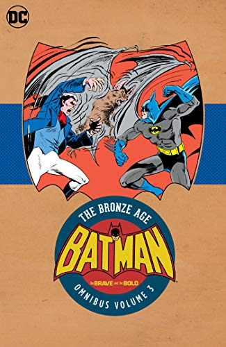 Pdf Graphic Novels Batman in Brave & the Bold: The Bronze Age Omnibus Vol. 3