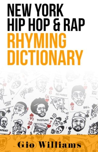 New York Hip Hop & Rap Rhyming Dictionary