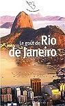 Le Goût de Rio de Janeiro par Lapaque