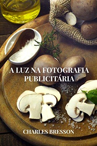 eBook A LUZ NA FOTOGRAFIA PUBLICITÁRIA