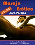 Masaje Erotico para Parejas, Kenneth Ray Stubbs, 0939263173