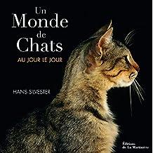 Un monde de chats au jour le jour