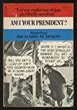 img - for Am I Your President? book / textbook / text book