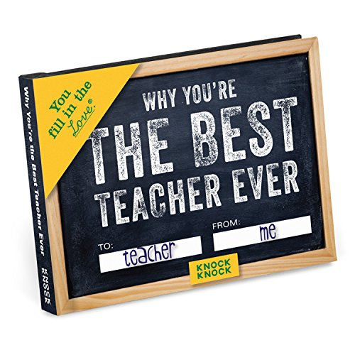 Knock Knock Why You're the Best Teacher Ever Fill in the Love Book Fill-in-the-Blank Gift Journal, 4.5 x 3.25-inches