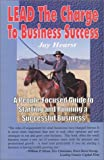 img - for Lead the Charge to Business Success book / textbook / text book