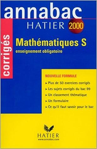 En ligne Annabac corrigés 2000 - mathématiques S : enseignement obligatoire pdf, epub ebook