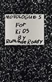 Monologues for Kids, Ruth Mae Roddy, 0940669021