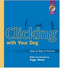 Clicking with Your Dog: Step-by-Step