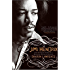 Jimi Hendrix: The True Story of Jimi Hendrix