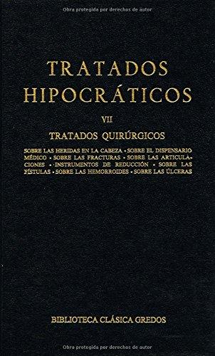 175. Tratados hipocráticos vol. VII: Tratados quirúrgicos (B. CLÁSICA GREDOS) por Hipocrates