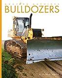 Bulldozers (Amazing Machines)