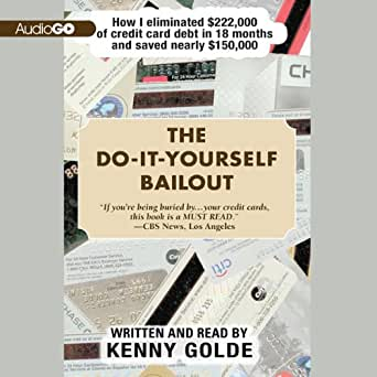 Amazon the do it yourself bailout how i eliminated 222000 of enter your mobile number or email address below and well send you a link to download the free kindle app then you can start reading kindle books on your solutioingenieria Choice Image