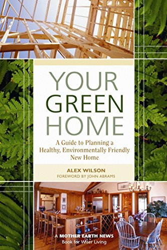 Cheap  Your Green Home: A Guide to Planning a Healthy, Environmentally Friendly New..