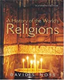 A History of the World's Religions 9780130991652