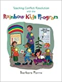 img - for Teaching Conflict Resolution with the Rainbow Kids Program book / textbook / text book