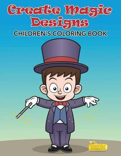 Download Create Magic Designs Childrens' Coloring Book pdf epub